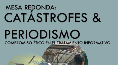 Periodismo UdeC realizará una mesa redonda sobre el tratamiento informativo ante las catástrofes